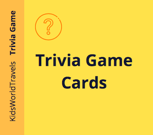 Printable Trivia Game Gards by Kids World Travel Guide