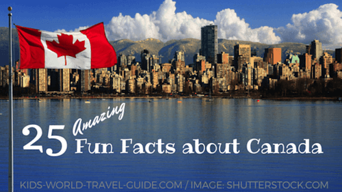 25 Amazing Canada Facts for Kids