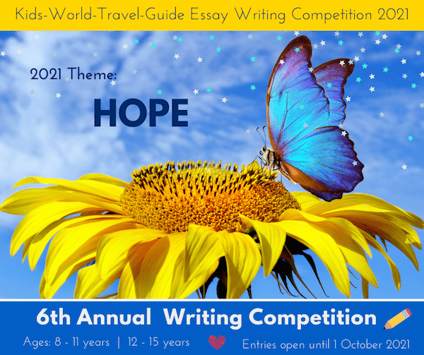 Kids World Travel Guide Competition 2021: Theme Hope