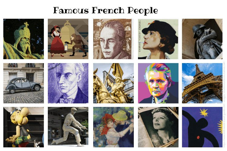 Famous French People collage by Kids World Travel Guide: images by shutterstock