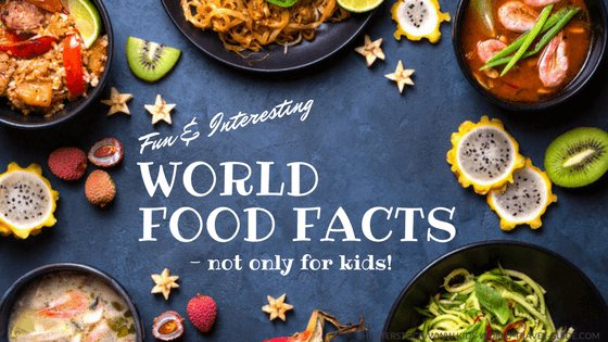 Food Facts for Kids | Famous World Food | Food Records & Food Quiz