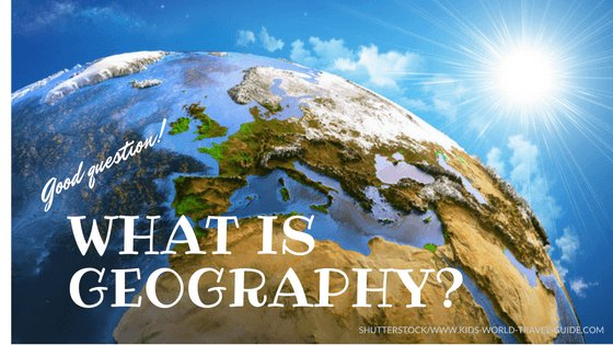 What is Geography? - Question on Globe