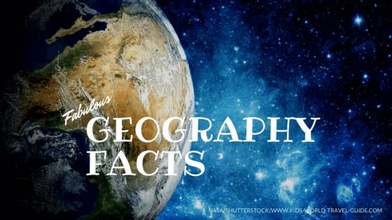 Geography Facts World Geography For Kids Geo Facts Geo