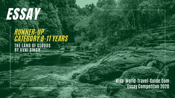 Meghalaya - India, Essay Competition of Kids World Travel Guide