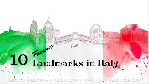 Italy Landmarks | Italy Attractions for Kids | Geography | Travel