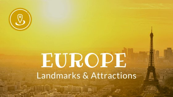 Landmarks in Europe - Kids World Travel Guide