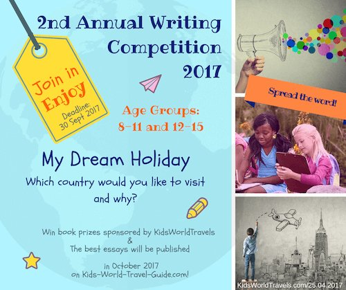 writing competition for kids kids world travel guide my dream  your essay writing skills can earn you some great exposure and amazing travel books explore our wonderful world share your insights and submit your short