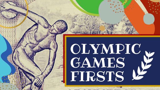Olympic Games Firsts and Superlatives by Kids World Travel Guide