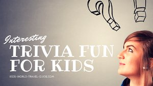 Trivia Fun for Kids by Kids World Travel Guide