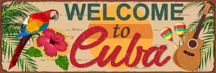 Welcome to Cuba - image by shutter stock